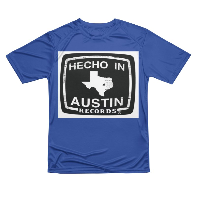 Hecho In Austin Men's Performance T-Shirt by El Tule Store