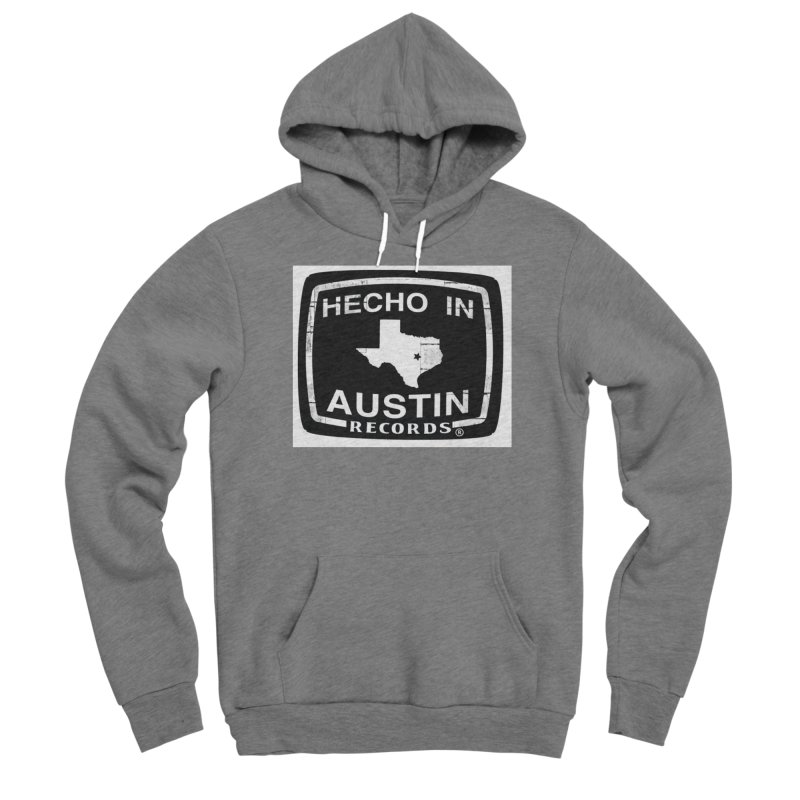 Hecho In Austin Men's Sponge Fleece Pullover Hoody by El Tule Store