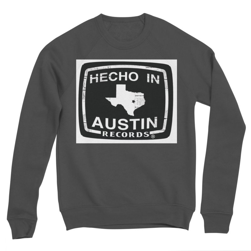 Hecho In Austin Women's Sponge Fleece Sweatshirt by El Tule Store