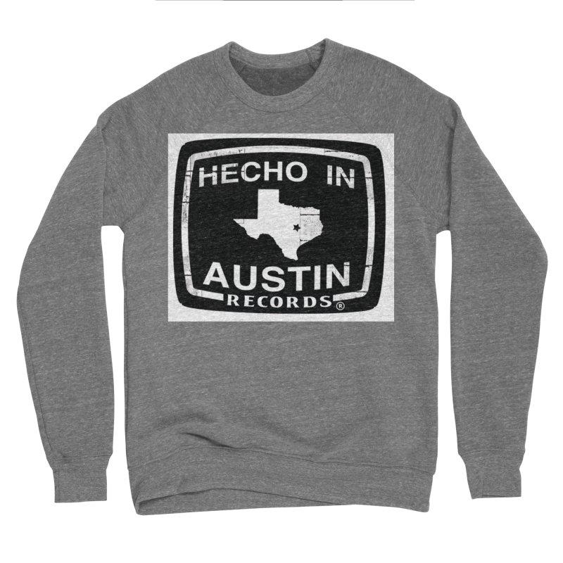 Hecho In Austin Men's Sponge Fleece Sweatshirt by El Tule Store