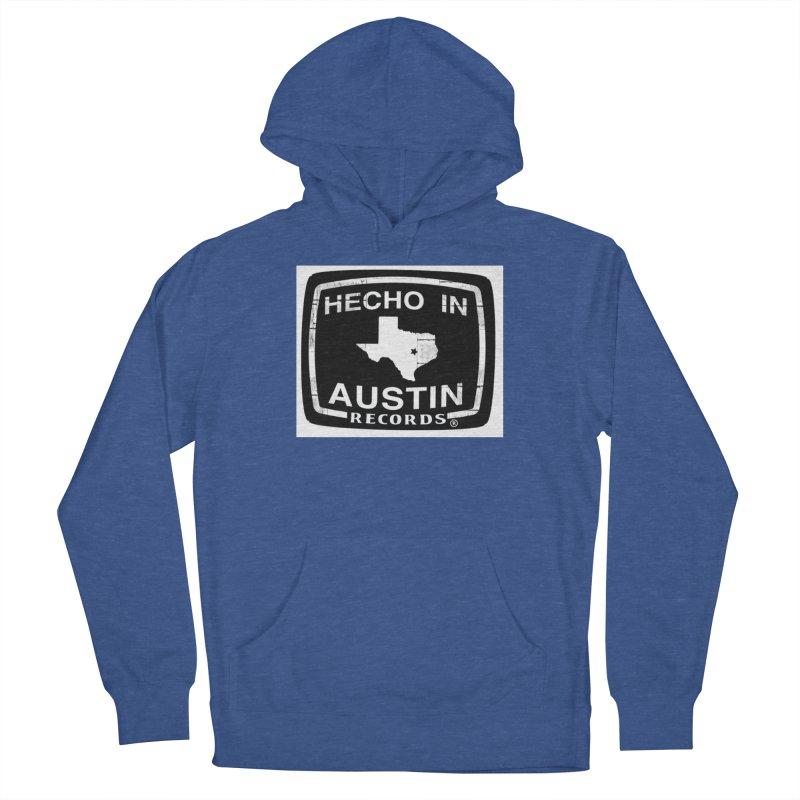 Hecho In Austin Women's Pullover Hoody by El Tule Store