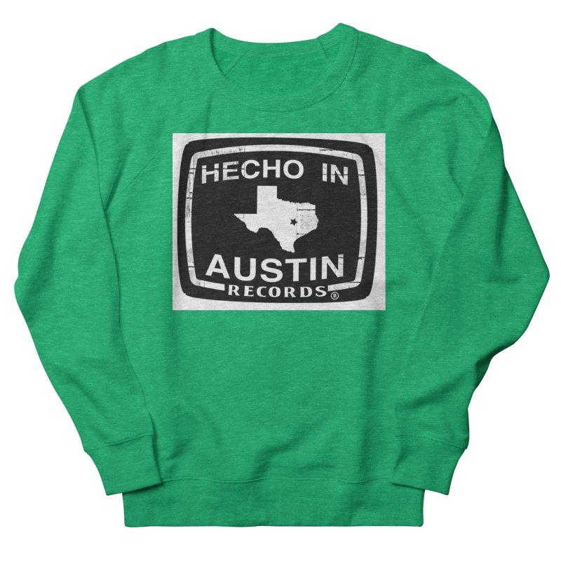 Hecho In Austin Women's Sweatshirt by El Tule Store