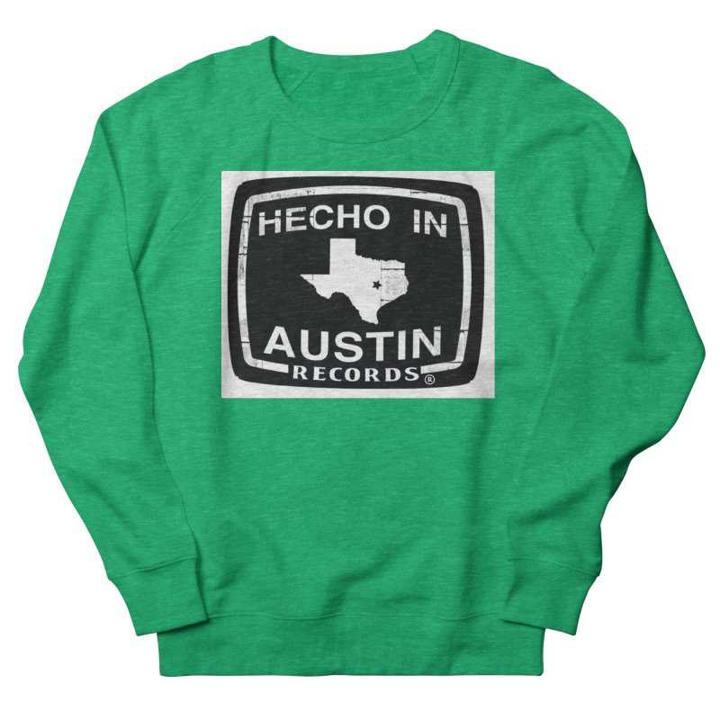 Hecho In Austin Men's French Terry Sweatshirt by El Tule Store