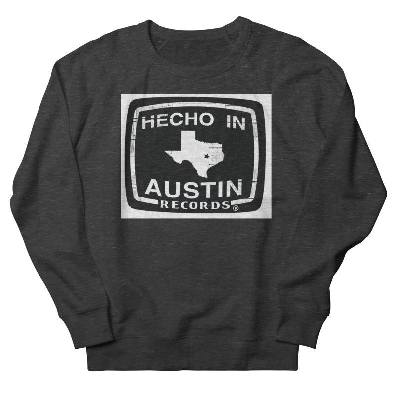 Hecho In Austin Men's French Terry Sweatshirt by El Tule Store