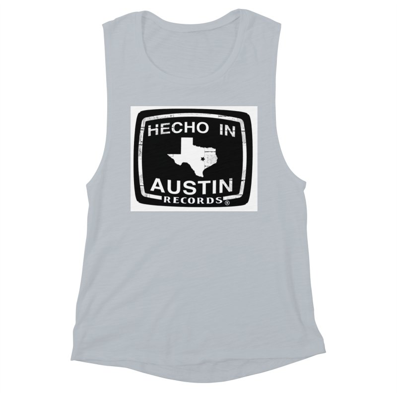 Hecho In Austin Women's Muscle Tank by El Tule Store