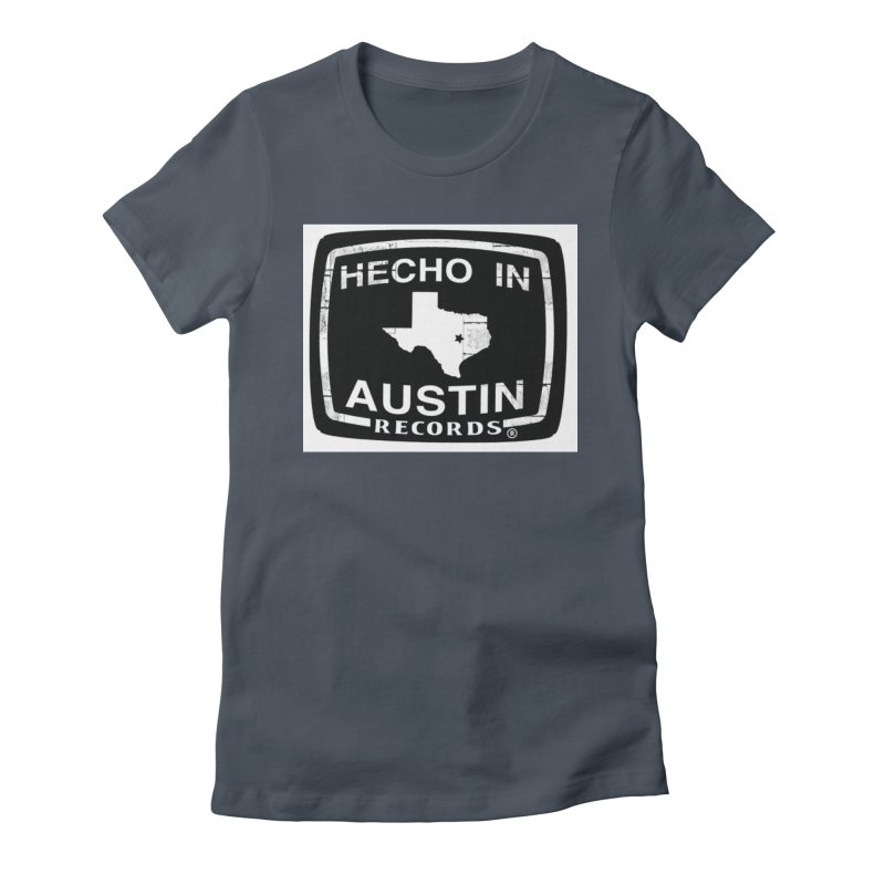 Hecho In Austin Women's Fitted T-Shirt by El Tule Store