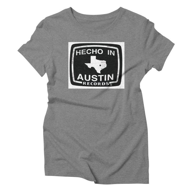 Hecho In Austin Women's Triblend T-Shirt by El Tule Store