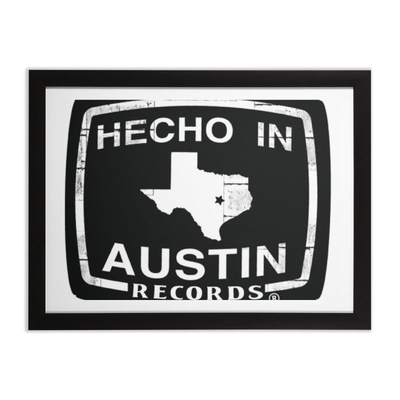 Hecho In Austin Home Framed Fine Art Print by El Tule Store