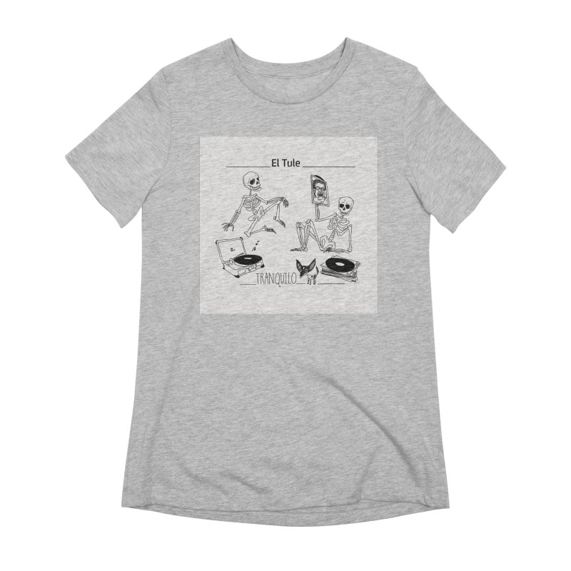 """Tranquilo"" 7"" Vinyl cover Women's Extra Soft T-Shirt by El Tule Store"