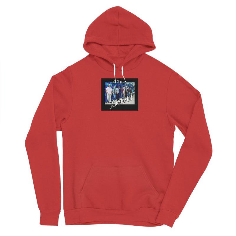 ¡Suéltalo! Men's Pullover Hoody by El Tule Store