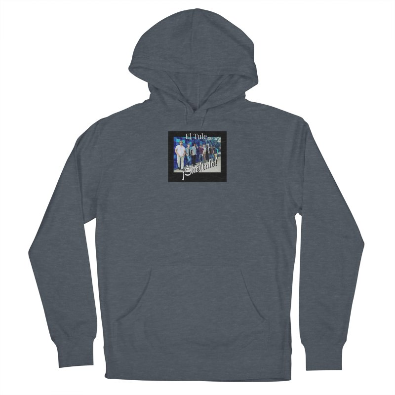 ¡Suéltalo! Men's French Terry Pullover Hoody by El Tule Store