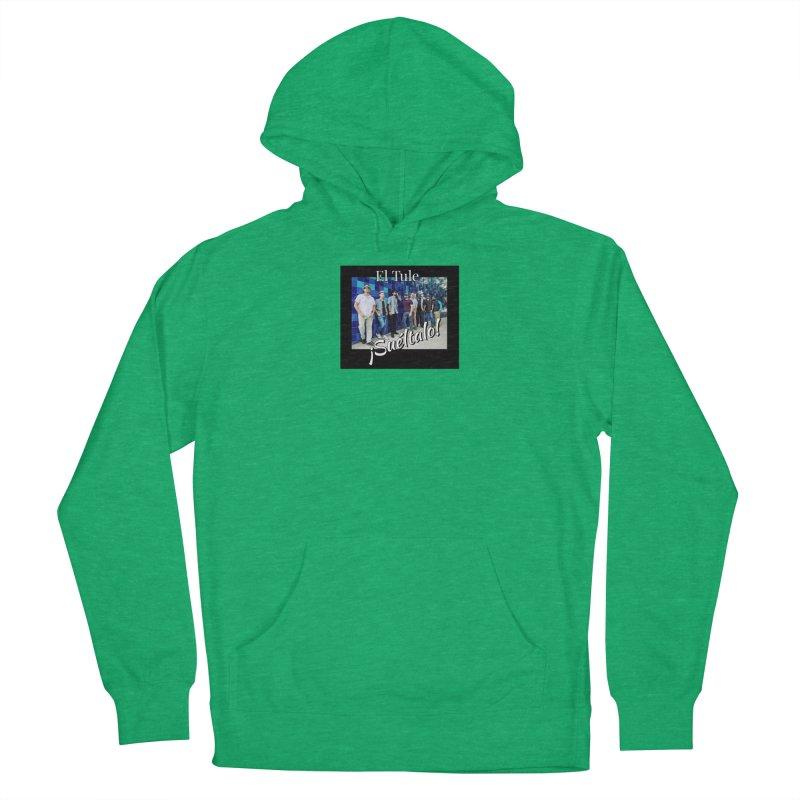 ¡Suéltalo! Women's Pullover Hoody by El Tule Store