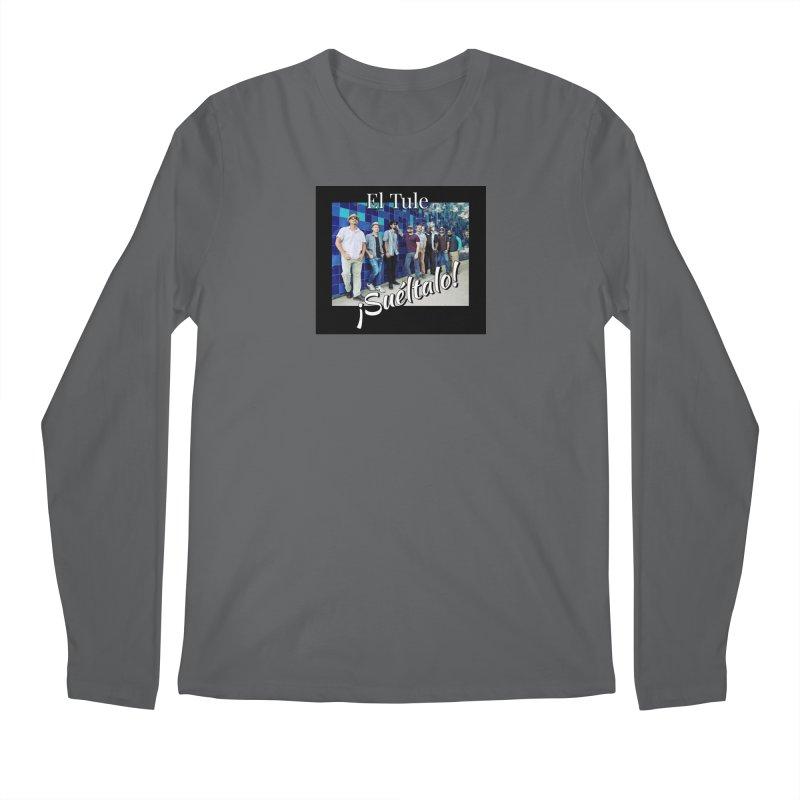 ¡Suéltalo! Men's Regular Longsleeve T-Shirt by El Tule Store