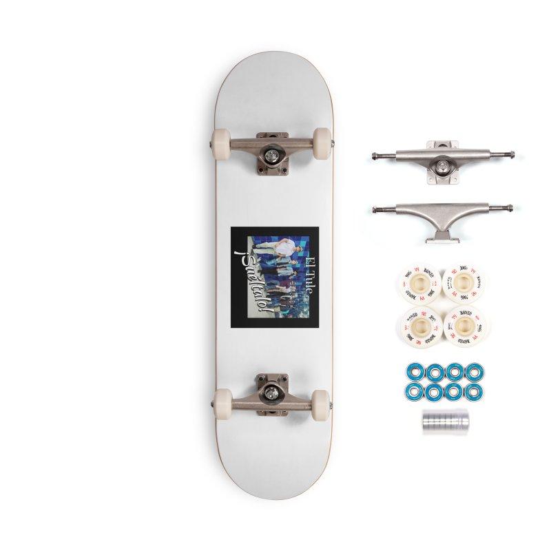 ¡Suéltalo! Accessories Complete - Premium Skateboard by El Tule Store