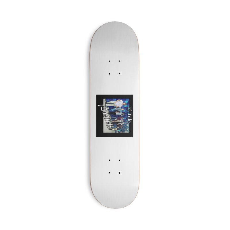 ¡Suéltalo! Accessories Deck Only Skateboard by El Tule Store
