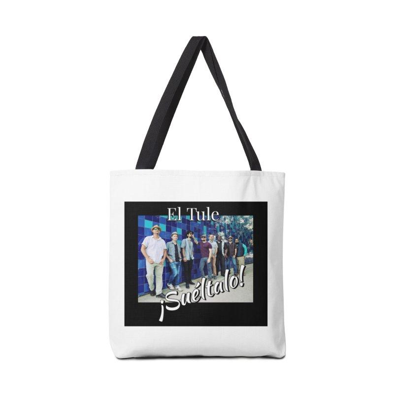 ¡Suéltalo! Accessories Tote Bag Bag by El Tule Store