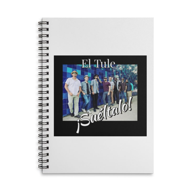 ¡Suéltalo! Accessories Lined Spiral Notebook by El Tule Store