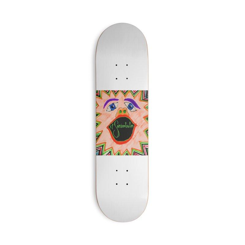El Sonámbulo Accessories Skateboard by El Tule Store
