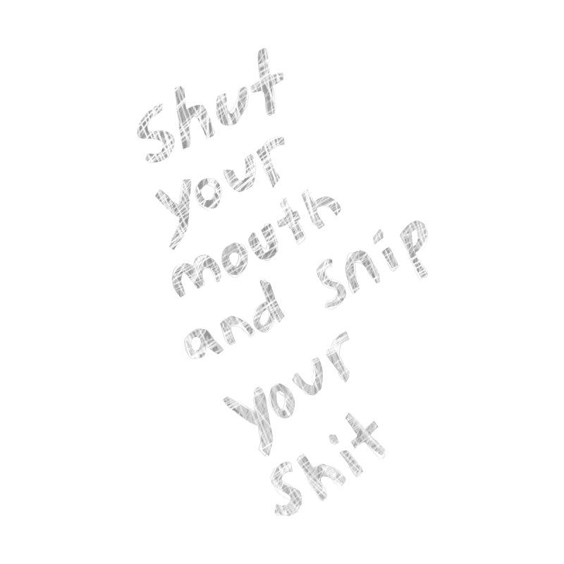 FUNDRAISER Shut it (white text) Men's T-Shirt by EliseTowleSnow's Illustrated Goods