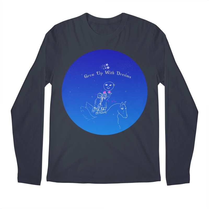 Grow Up With Dreams Men's Longsleeve T-Shirt by Ellarte Artist Shop