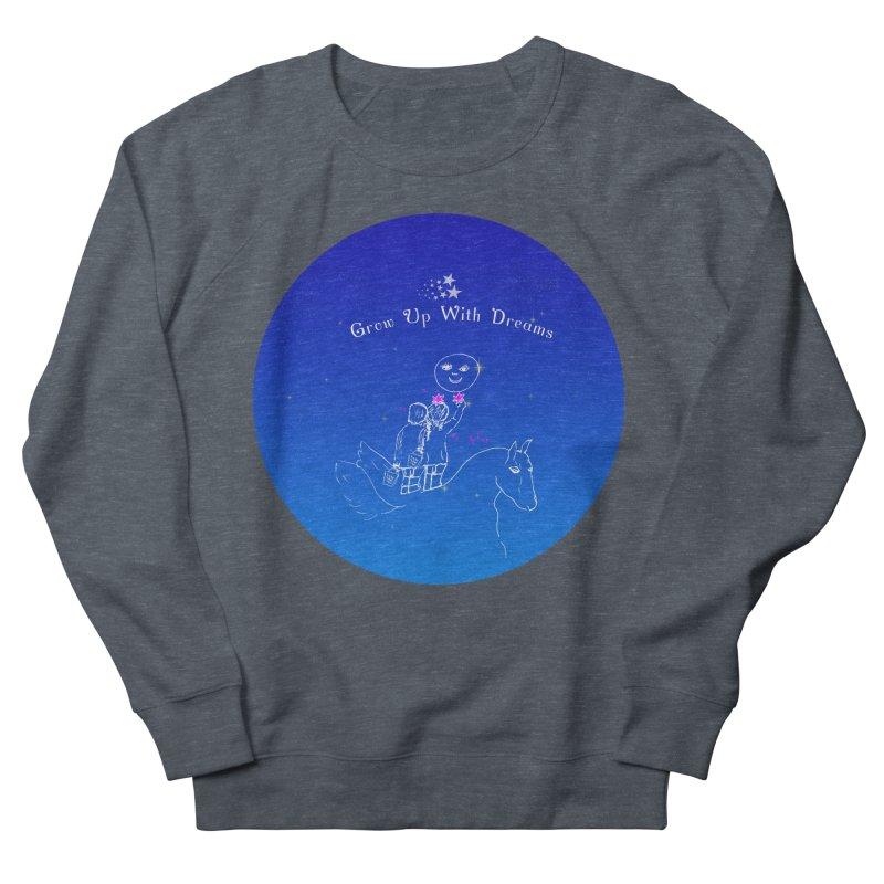 Grow Up With Dreams Women's Sweatshirt by Ellarte Artist Shop