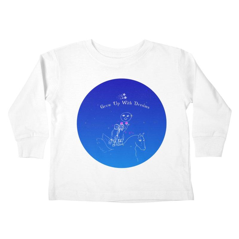 Grow Up With Dreams Kids Toddler Longsleeve T-Shirt by Ellarte Artist Shop