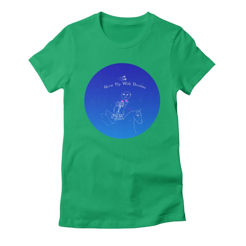 Grow Up With Dreams Women's Fitted T-Shirt by Ellarte Artist Shop