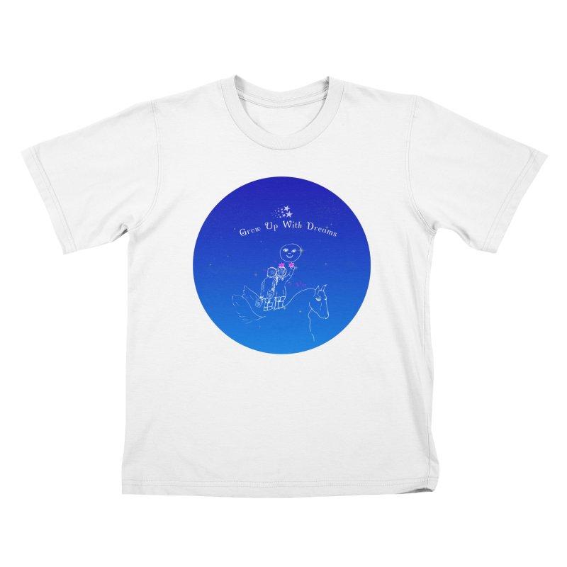 GrowUpWithDreams Kids T-Shirt by Ellarte Artist Shop