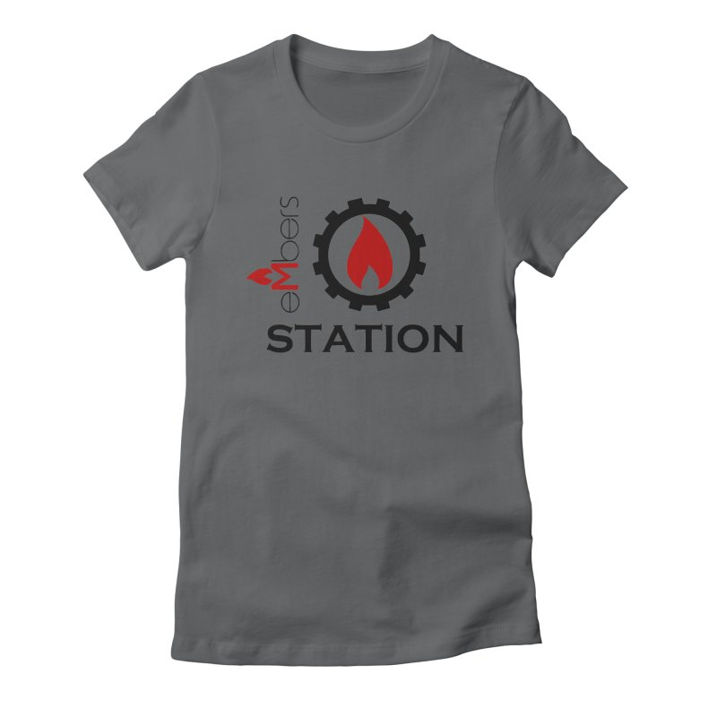 eMbers Station Women's Fitted T-Shirt by eMbers Station Swag Shop