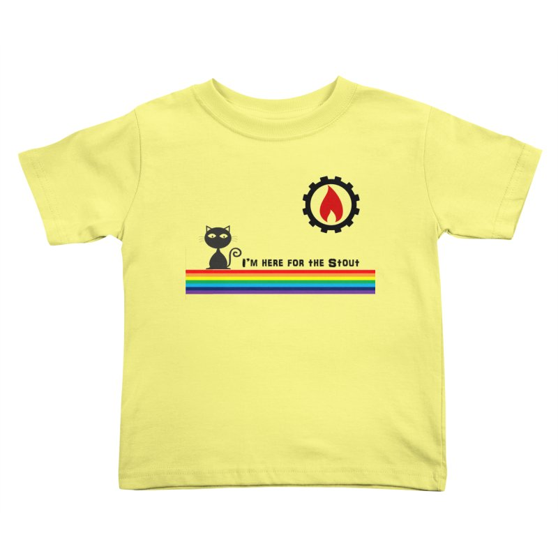 I'm Here for the Stout Kids Toddler T-Shirt by eMbers Station Swag Shop