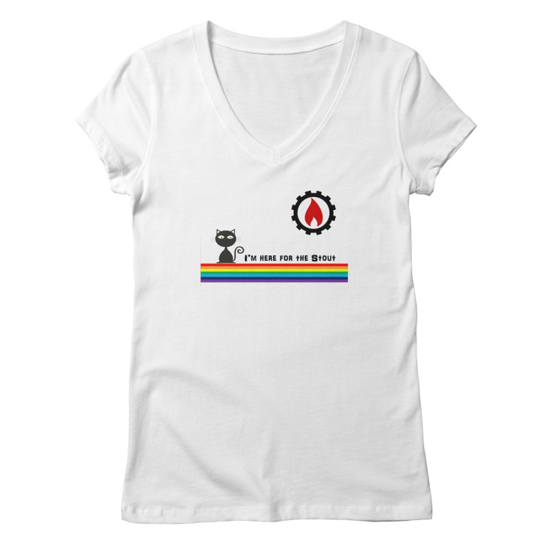 I'm Here for the Stout Women's Regular V-Neck by eMbers Station Swag Shop