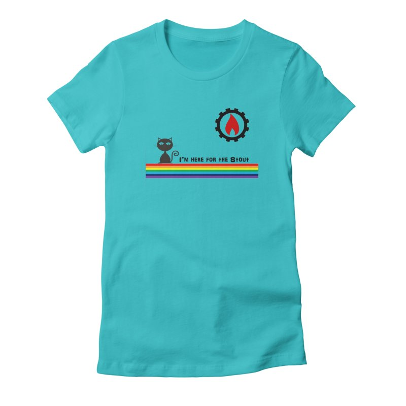 I'm Here for the Stout Women's Fitted T-Shirt by eMbers Station Swag Shop