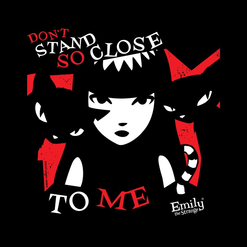 Don't Stand So Close To Me Men's T-Shirt by Emily the Strange Official