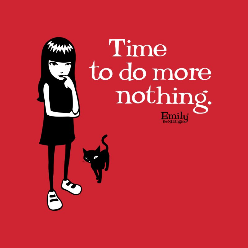 Time to do more nothing Home Throw Pillow by Emily the Strange Official