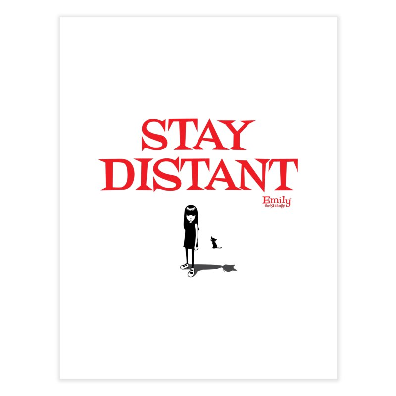 Stay Distant Home Fine Art Print by Emily the Strange Official