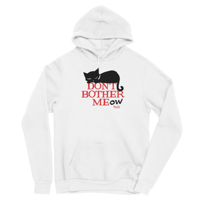 Don't Bother Meow Men's Pullover Hoody by Emily the Strange Official