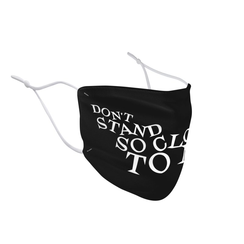 Don't Stand So Close To Me (Black) Accessories Face Mask by Emily the Strange Official