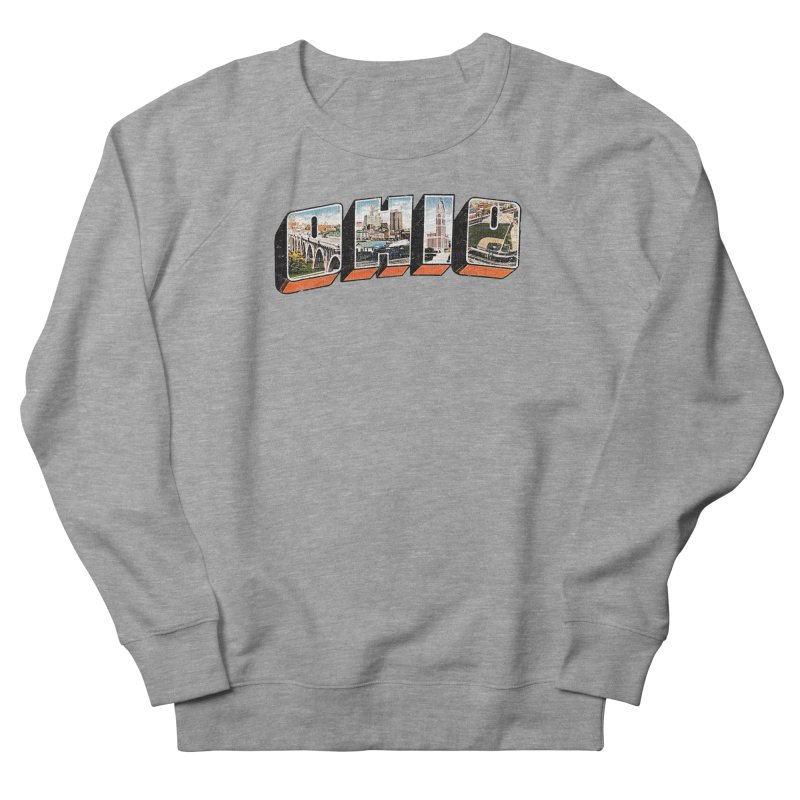 Greetings From Ohio Women's French Terry Sweatshirt by EngineHouse13's Artist Shop
