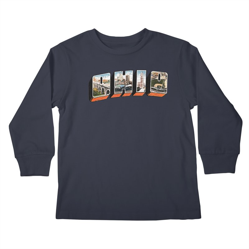 Greetings From Ohio Kids Longsleeve T-Shirt by EngineHouse13's Artist Shop