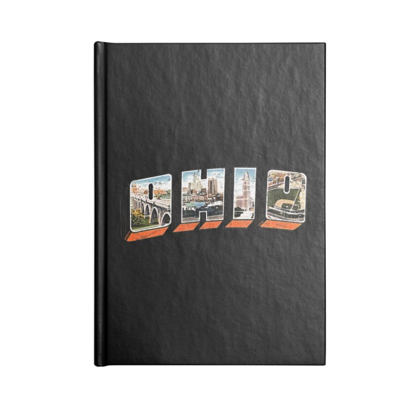Greetings From Ohio Accessories Blank Journal Notebook by EngineHouse13's Artist Shop