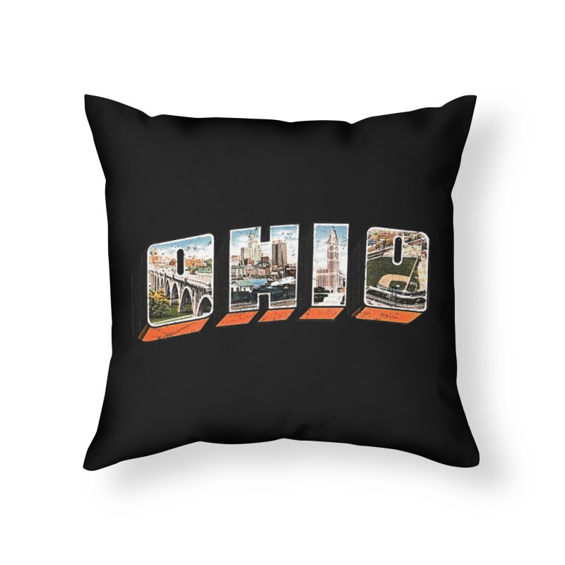 Greetings From Ohio Home Throw Pillow by EngineHouse13's Artist Shop