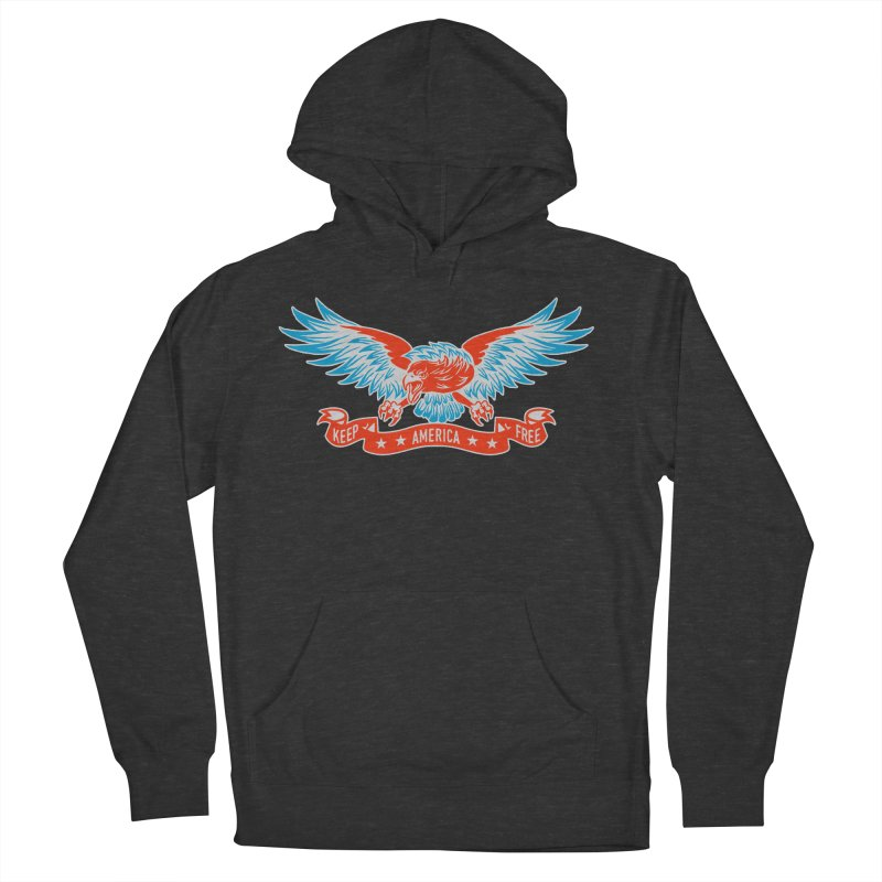 Keep America Free Women's Pullover Hoody by EngineHouse13's Artist Shop