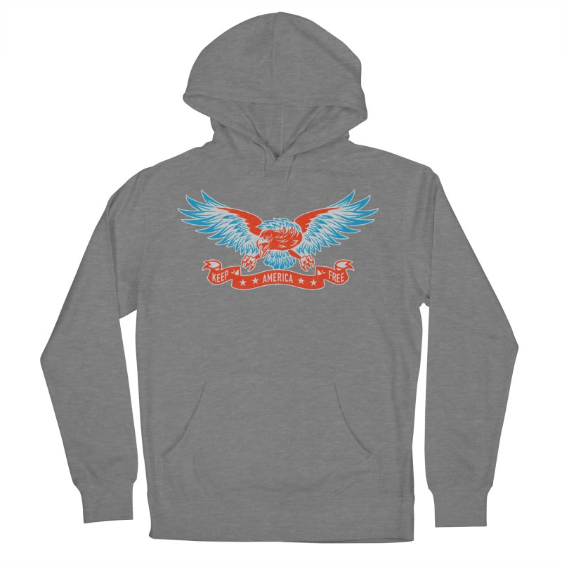 Keep America Free Women's French Terry Pullover Hoody by EngineHouse13's Artist Shop