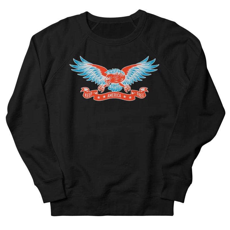 Keep America Free Women's Sweatshirt by EngineHouse13's Artist Shop