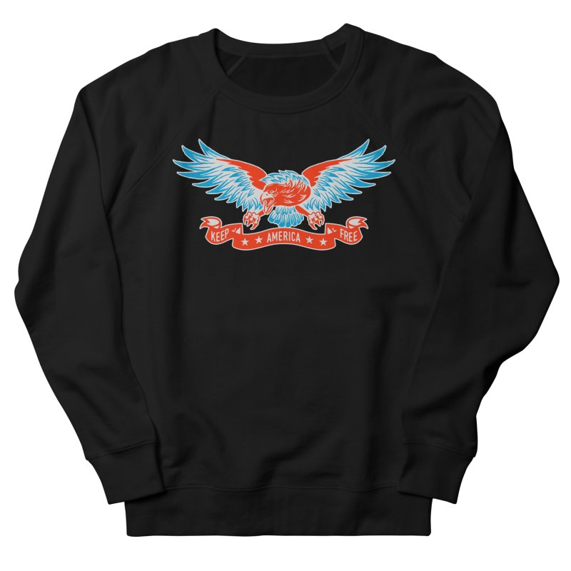 Keep America Free Men's French Terry Sweatshirt by EngineHouse13's Artist Shop