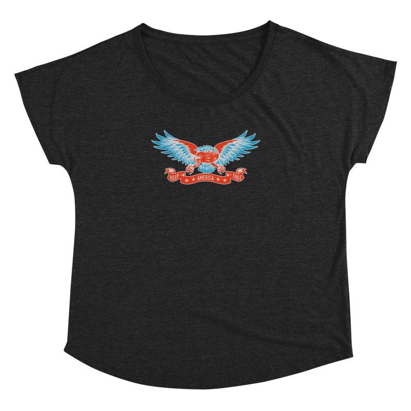 Keep America Free Women's Dolman Scoop Neck by EngineHouse13's Artist Shop