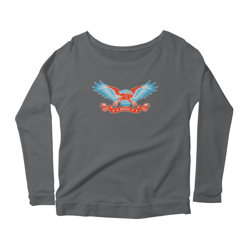 Keep America Free Women's Scoop Neck Longsleeve T-Shirt by EngineHouse13's Artist Shop