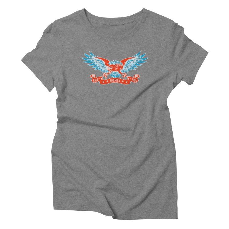 Keep America Free Women's Triblend T-Shirt by EngineHouse13's Artist Shop