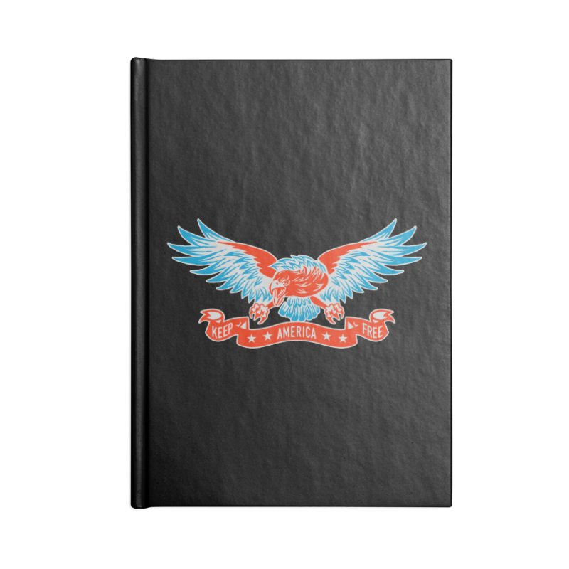 Keep America Free Accessories Notebook by EngineHouse13's Artist Shop