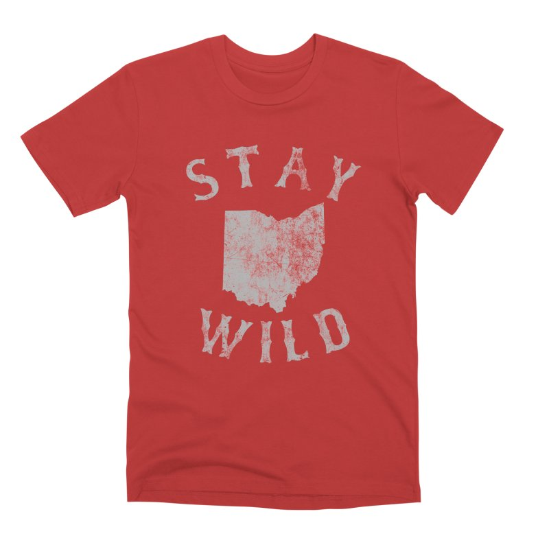 Stay Wild Ohio! Men's Premium T-Shirt by EngineHouse13's Artist Shop
